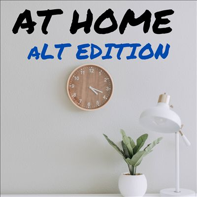 At Home: Alt Edition