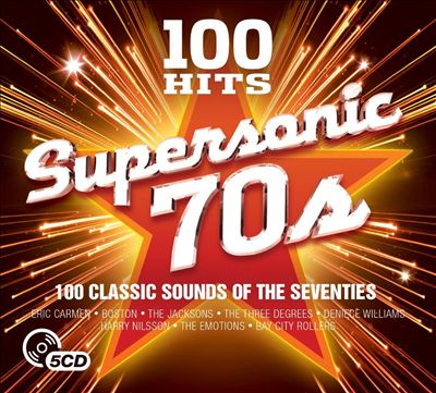100 Hits: Supersonic 70s