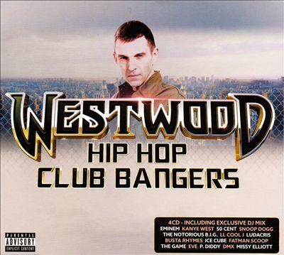 Westwood Hip Hop Club Bangers