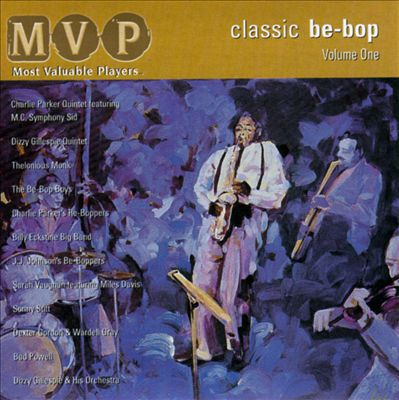 Classic Be-Bop, Vol. 1
