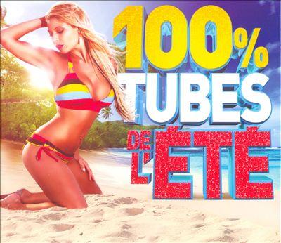 100% Tubes De L'Ete 2014