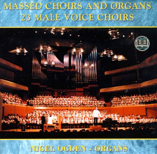 Massed Choirs & Organs
