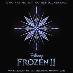 Frozen II [Original Motion Picture Soundtrack]