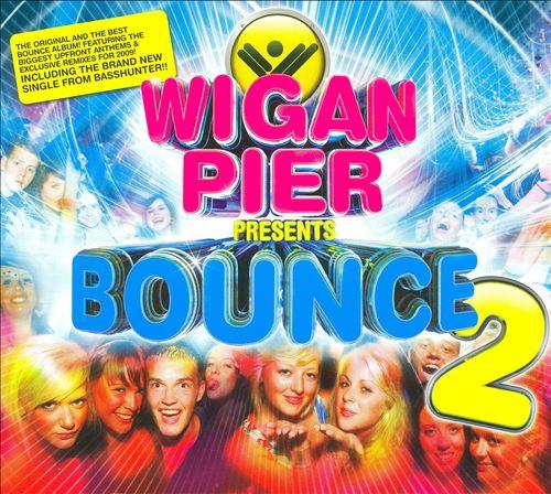 Wigan Pier Presents: Bounce, Vol. 2