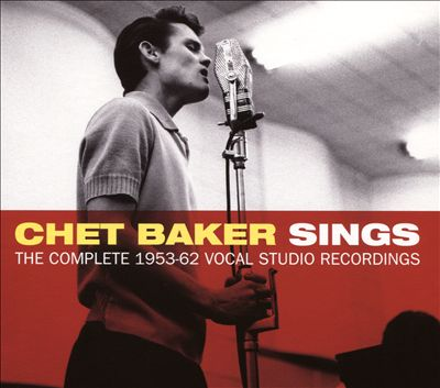 Chet Baker Sings and Plays Jazz Standards