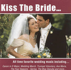 Kiss the Bride [Madacy]