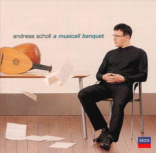 Andreas Scholl: A Musicall Banquet