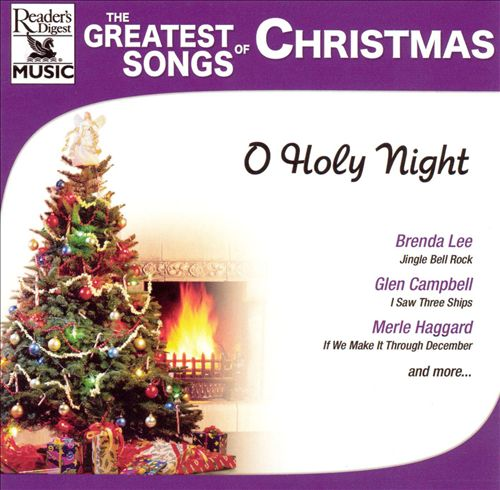 The Greatest Songs of Christmas: O Holy Night