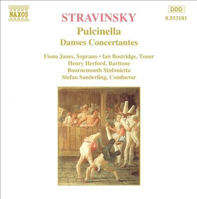 Stravinsky: Pulcinella; Danses Concertantes