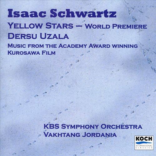 Schwartz: Yellow Stars; Dersu Uzala