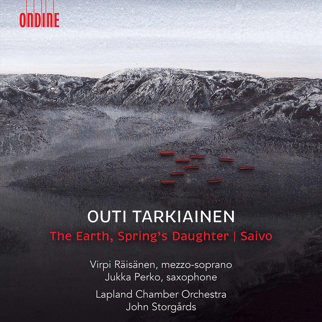 Outi Tarkiainen: The Earth, Spring's Daughter; Saivo
