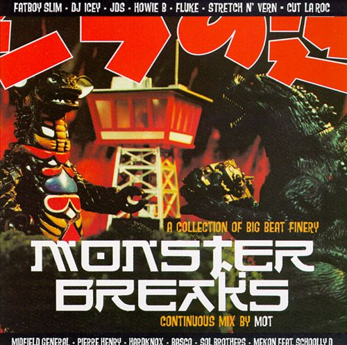 Monster Breaks: A Collection of Big Beat Finery