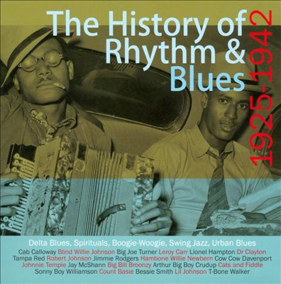 The History of Rhythm & Blues: 1925-1942