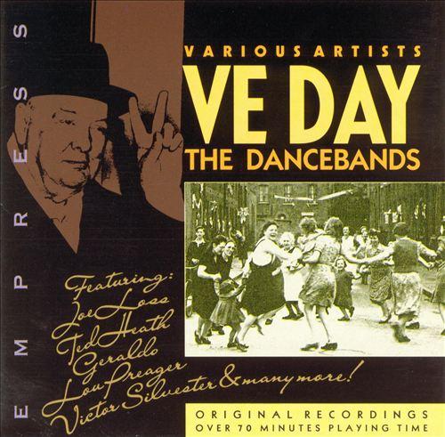 V.E. Day: The Dancebands