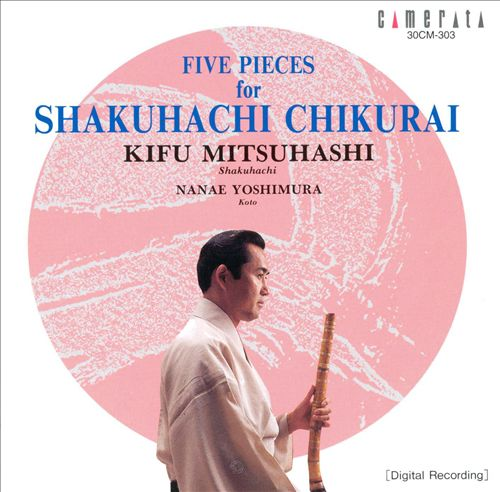 Music for Shakuhachi, Chikurai & Koto