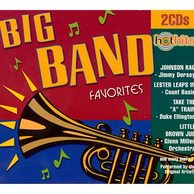 Hot Hits: Big Bands Favorites