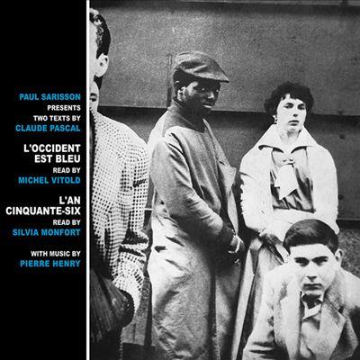 L' Occident Est Bleu/L'An Cinquante-Six