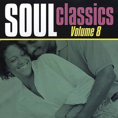 Soul Classics, Vol. 8 [Collectables]