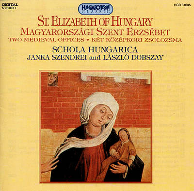 St. Elizabeth of Hungary: Medieval Offices
