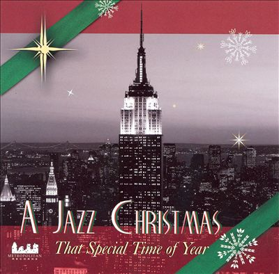 A Jazz Christmas: That Special Time of Year