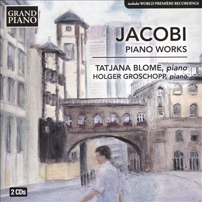 Jacobi: Piano Works