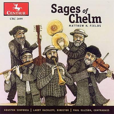 Matthew H. Fields: Sages of Chelm