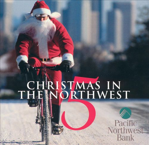 Christmas in the Northwest, Vol. 5
