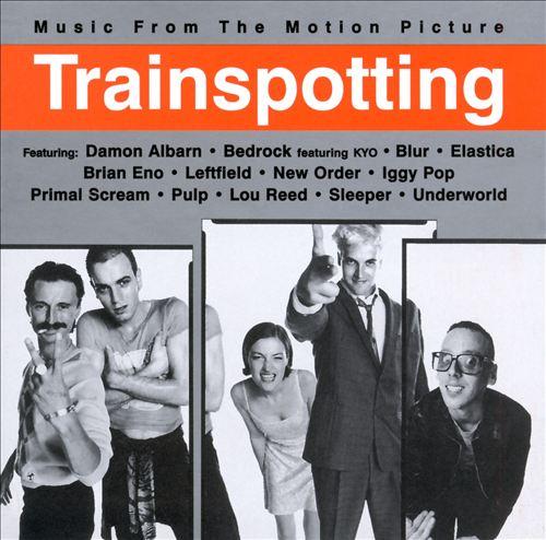 Trainspotting [Original Soundtrack]