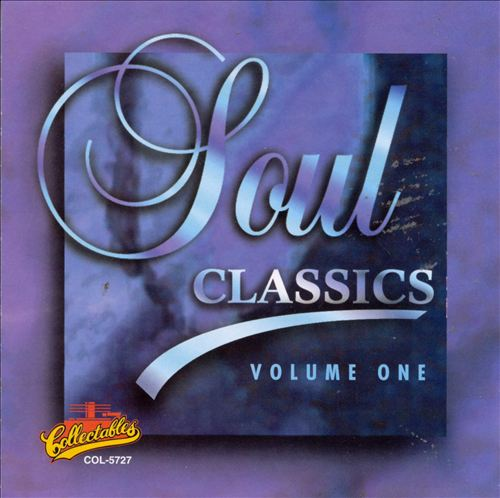 Soul Classics, Vol. 1 [Collectables #1]