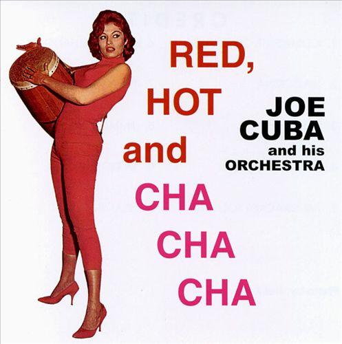 Red, Hot and Cha Cha Cha