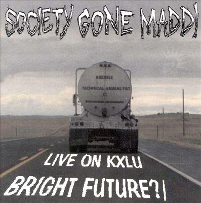 Bright Future/Live On Kxlu