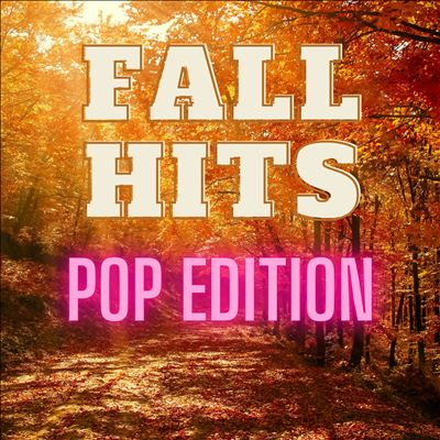 Fall Hits: Pop Edition