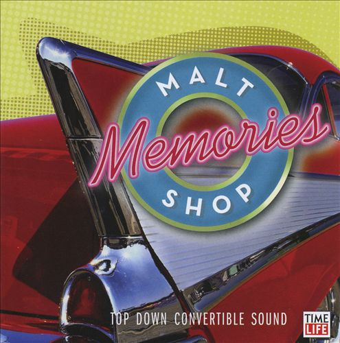 Malt Shop Memories: Top Down Convertible Sound