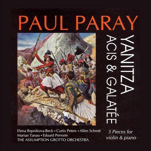 Paul Paray: Yanitza; Acis & Galatée