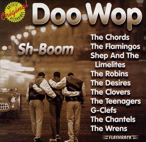 Doo Wop: Sh-boom