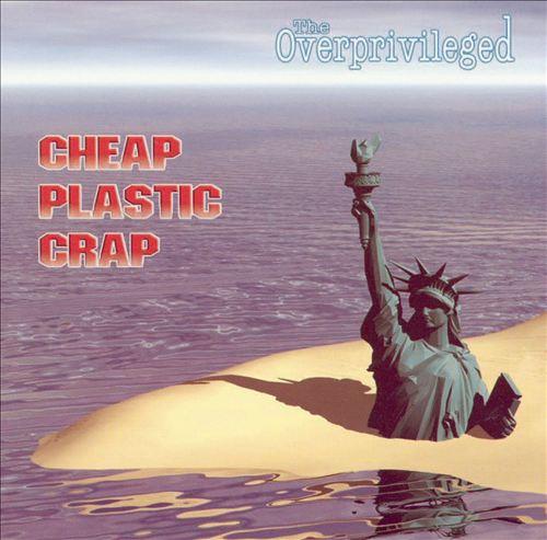 Cheap Plastic Crap