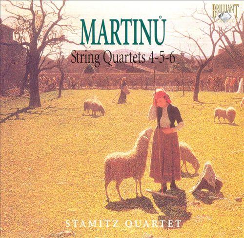 Martinu: String Quartets 4-5-6