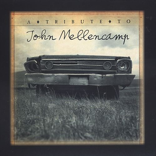 A Tribute to John Mellencamp