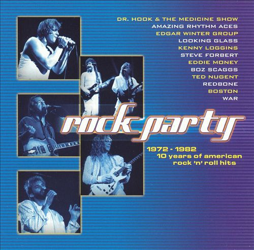 Rock Party 1972-1982: 10 Years Of American Rock 'N' Roll Hits