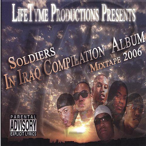 Soldiers in Iraq Compilation: Album Mixtape 2006