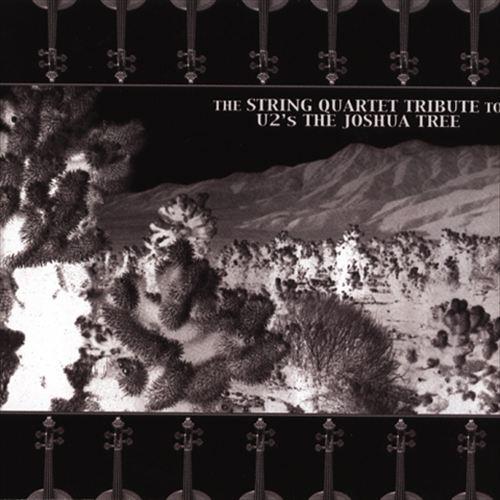 The String Quartet Tribute to U2's The Joshua Tree