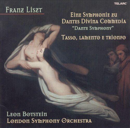 Liszt: Dante Symphony; Tasso
