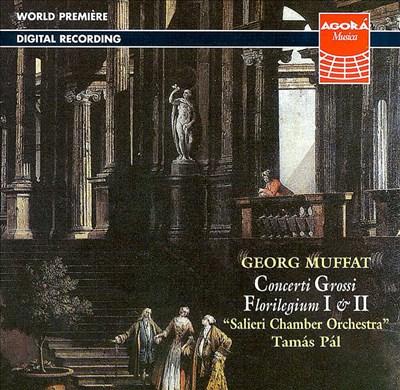 Muffat: Concerti Grossi/Florilegium