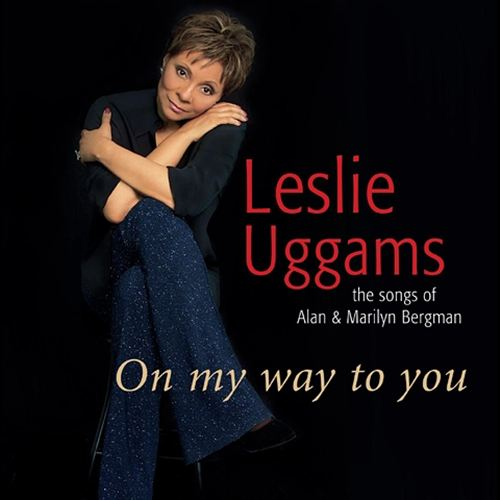 On My Way to You: Songs of Alan and Marilyn Bergman
