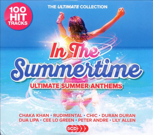 In the Summertime: Ultimate Summer Anthems