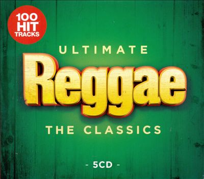 Ultimate Reggae: The Classics
