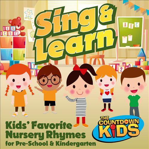 Sing & Learn: Kids' Favorite Nursery Rhymes for Pre-School & Kindergarten