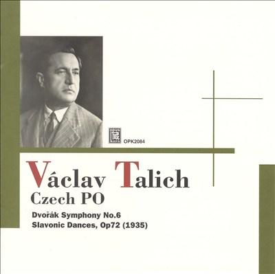 Dvorák: Symphony No. 6; Slavonic Dances, Op. 72
