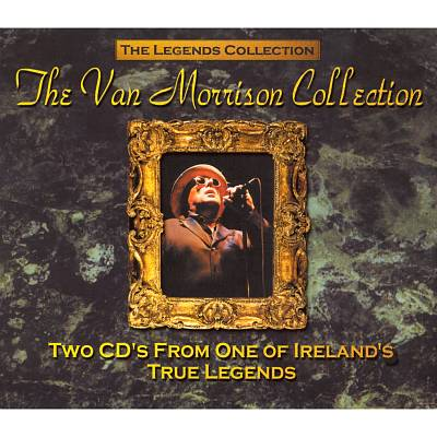 The Legends Collection: The Van Morrison Collection