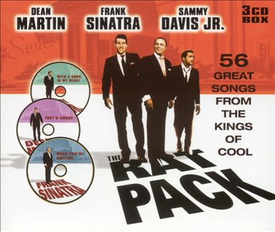 The Rat Pack: 56 Great Songs from the Kings of Cool